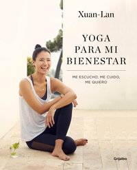 Yoga para mi bienestar -Xuan Lan