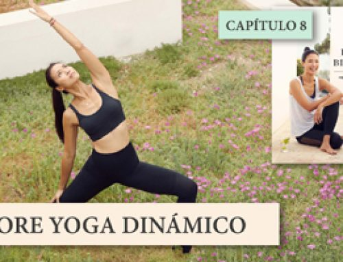 Yoga Para Mi Bienestar Cap. 8: Core Yoga Dinámico