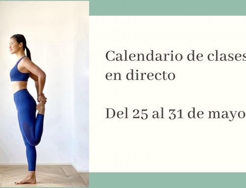 Del 25 al 31 de mayo: calendario de clases de yoga en directo